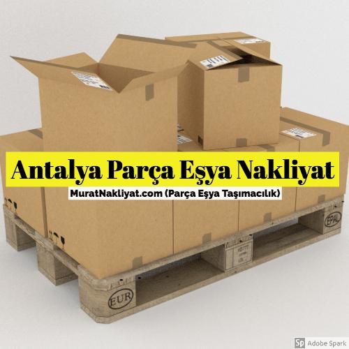 Antalya Parça Eşya Taşıma
