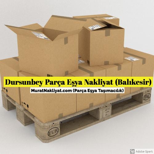 Dursunbey Parça Eşya Taşıma